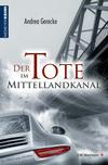 Der Tote im Mittellandkanal
