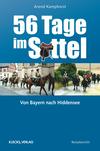Vergrößerte Darstellung Cover: 56 Tage im Sattel. Externe Website (neues Fenster)