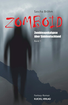 Vergrößerte Darstellung Cover: Zomboid / Band 1. Externe Website (neues Fenster)