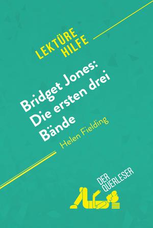 Bridget Jones: Die ersten drei Bände von Helen Fielding (Lektürehilfe)
