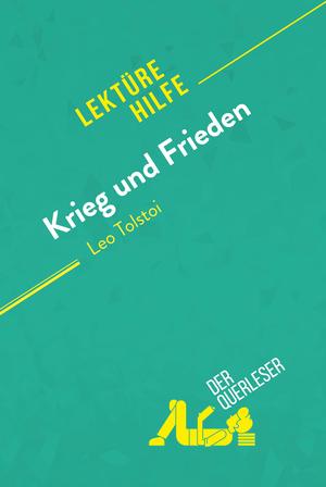 Krieg und Frieden von Leo Tolstoi (Lektürehilfe)