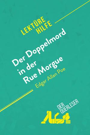 Der Doppelmord in der Rue Morgue von Edgar Allan Poe (Lektürehilfe)