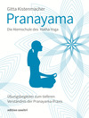 Pranayama Die Atemschule des Yoga