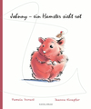 Johnny - ein Hamster sieht rot