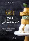 Vergrößerte Darstellung Cover: Käse aus Nüssen!. Externe Website (neues Fenster)