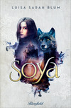 Vergrößerte Darstellung Cover: Soya. Externe Website (neues Fenster)