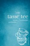 Vergrößerte Darstellung Cover: Eine Tasse Tee. Externe Website (neues Fenster)