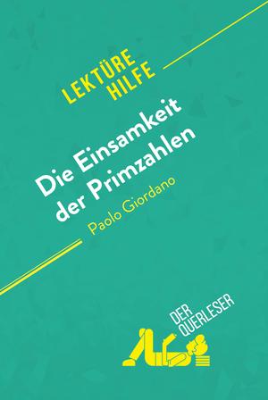 Die Einsamkeit der Primzahlen von Paolo Giordano (Lektürehilfe)