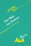 Die Welt von Gestern von Stefan Zweig (Lektürehilfe)