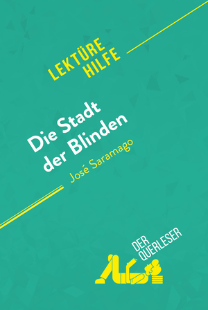 Die Stadt der Blinden von José Saramago (Lektürehilfe)