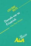 Damals war es Friedrich von Hans Peter Richter (Lektürehilfe)