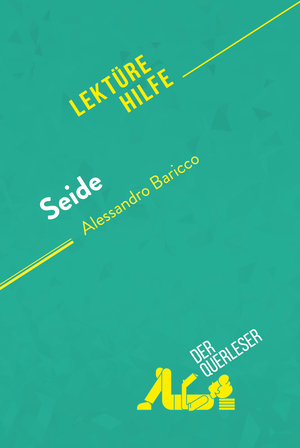 Seide von Alessandro Baricco (Lektürehilfe)