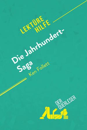 Die Jahrhundert-Saga von Ken Follett (Lektürehilfe)