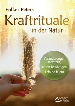 Kraftrituale in der Natur