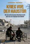 Vergrößerte Darstellung Cover: Krieg vor der Haustür. Externe Website (neues Fenster)