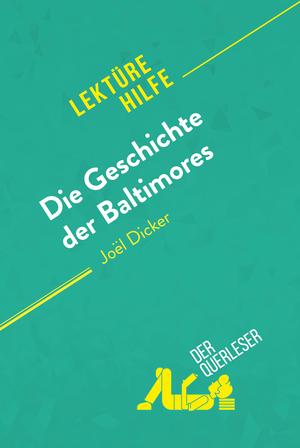 Die Geschichte der Baltimores von Joël Dicker (Lektürehilfe)