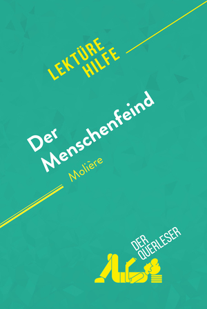 Der Menschenfeind von Molière (Lektürehilfe)