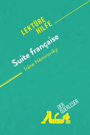Suite française von Irène Némirovsky (Lektürehilfe)