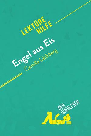 Engel aus Eis von Camilla Läckberg (Lektürehilfe)