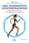 Das ultimative Läufertraining