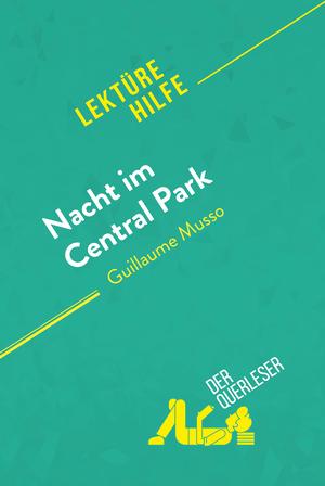Nacht im Central Park von Guillaume Musso (Lektürehilfe)