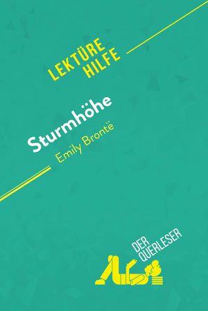 Sturmhöhe von Emily Brontë (Lektürehilfe)