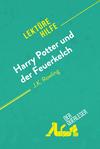 Harry Potter und der Feuerkelch von J .K. Rowling (Lektürehilfe)