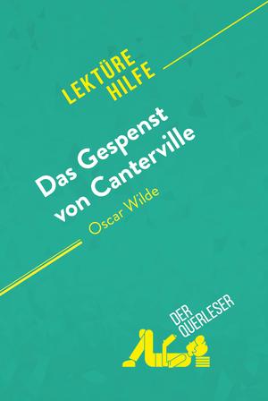 Das Gespenst von Canterville von Oscar Wilde (Lektürehilfe)