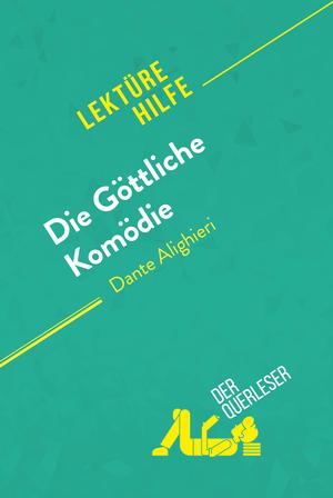 Die Göttliche Komödie von Dante Alighieri (Lektürehilfe)