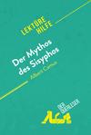Der Mythos des Sisyphos von Albert Camus (Lektürehilfe)