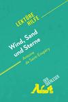 Wind, Sand und Sterne von Antoine de Saint-Exupéry (Lektürehilfe)