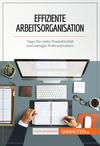 Effiziente Arbeitsorganisation