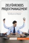 Vergrößerte Darstellung Cover: Zielführendes Projektmanagement. Externe Website (neues Fenster)