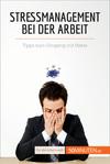 Vergrößerte Darstellung Cover: Stressmanagement bei der Arbeit. Externe Website (neues Fenster)