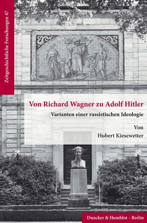 Von Richard Wagner zu Adolf Hitler.