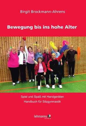 Bewegung bis ins hohe Alter