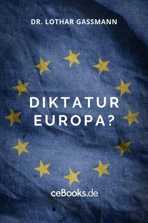 Diktatur Europa?