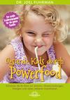 Gesunde Kids durch Powerfood
