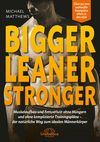 Bigger, leaner, stronger
