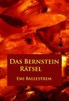 Das Bernstein-Rätsel