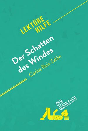 Der Schatten des Windes von Carlos Ruiz Zafón (Lektürehilfe)