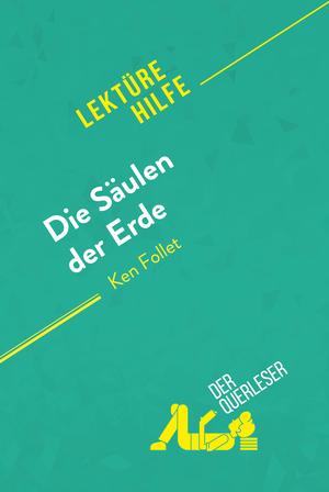 Die Säulen der Erde von Ken Follet (Lektürehilfe)