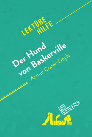 Der Hund von Baskerville von Arthur Conan Doyle (Lektürehilfe)
