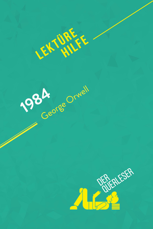 1984 von George Orwell (Lektürehilfe)