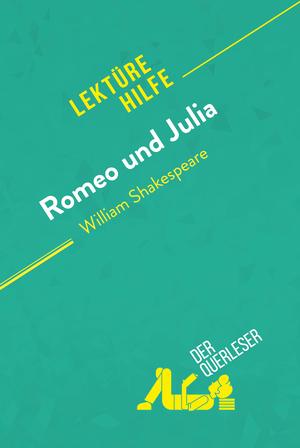 Romeo und Julia von William Shakespeare (Lektürehilfe)