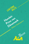 Hamlet: Prinz von Dänemark von William Shakespeare (Lektürehilfe)