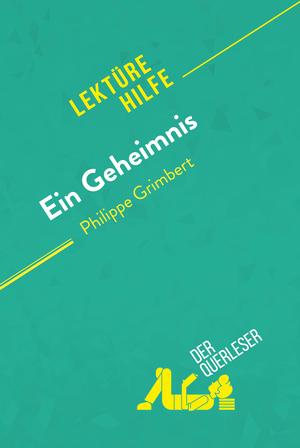 Ein Geheimnis von Philippe Grimbert (Lektürehilfe)