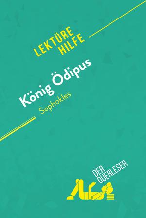 König Ödipus von Sophokles (Lektürehilfe)