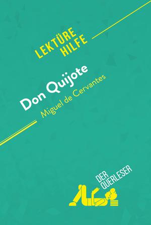 Don Quijote von Miguel de Cervantes (Lektürehilfe)