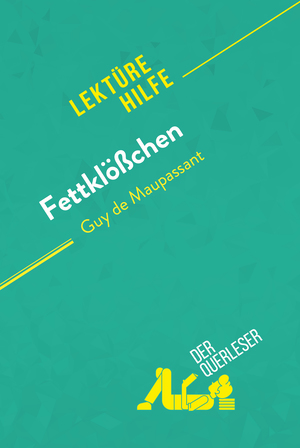 Fettklößchen von Guy de Maupassant (Lektürehilfe)